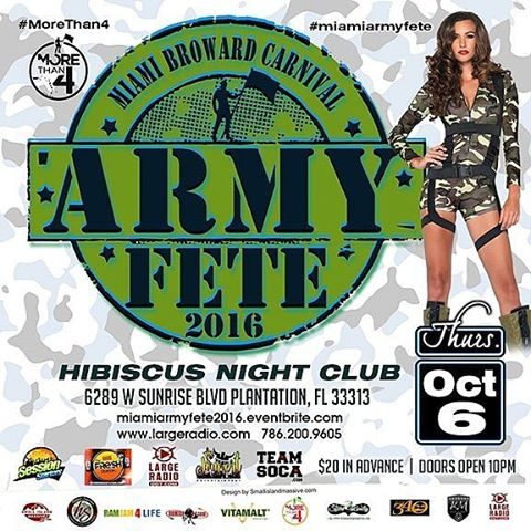 20 days before miami carnival 4th annual camouflage army fete 2016. Thursday October 6th at Hibiscus Nightclub.  Www.miamiarmyfete2016.eventbrite.com #largeradio #morethan4 #miamicarnival #miami #fortlauderdale #southFlorida #soca #teamsoca #carnival
