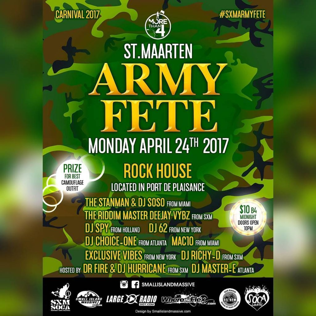 St Maarten Carnival ARMY FETE Monday April 24th 2017 athellip