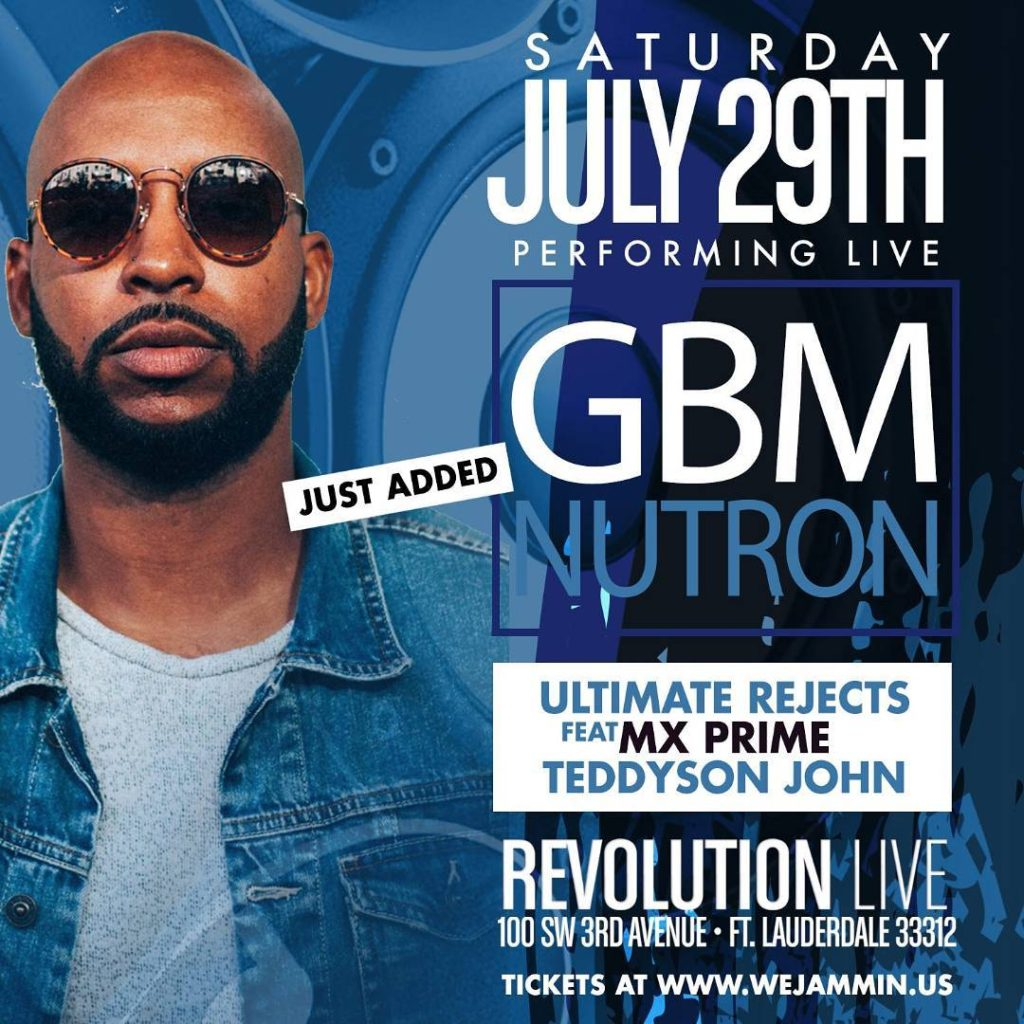 South Florida!!! justadded gbmnutron  We Jammin Still!!! Saturday Julyhellip