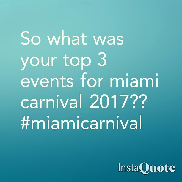 So what was your top 3 events for miami carnivalhellip