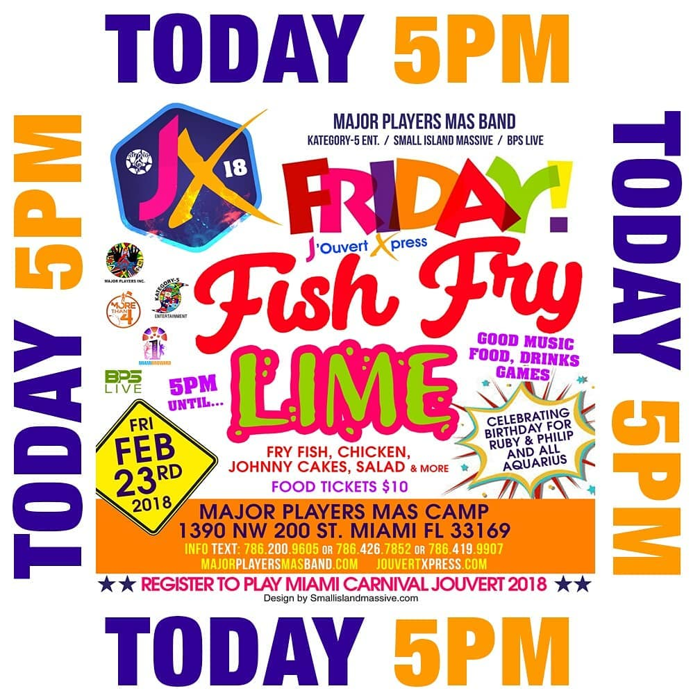 Today at 5pm Jouvert Xpress Friday Fish Fry Lime Febhellip
